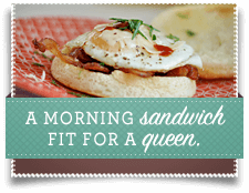 A Morning Sandwich Fir for a Queen
