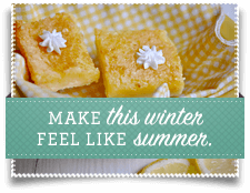 Make this Winter Feel Like Summer.