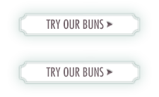 Try our buns